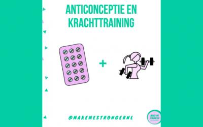 ANTICONCEPTIE! Wat is de invloed van anticonceptie op krachttraining prestaties en lichaamssamenstelling?