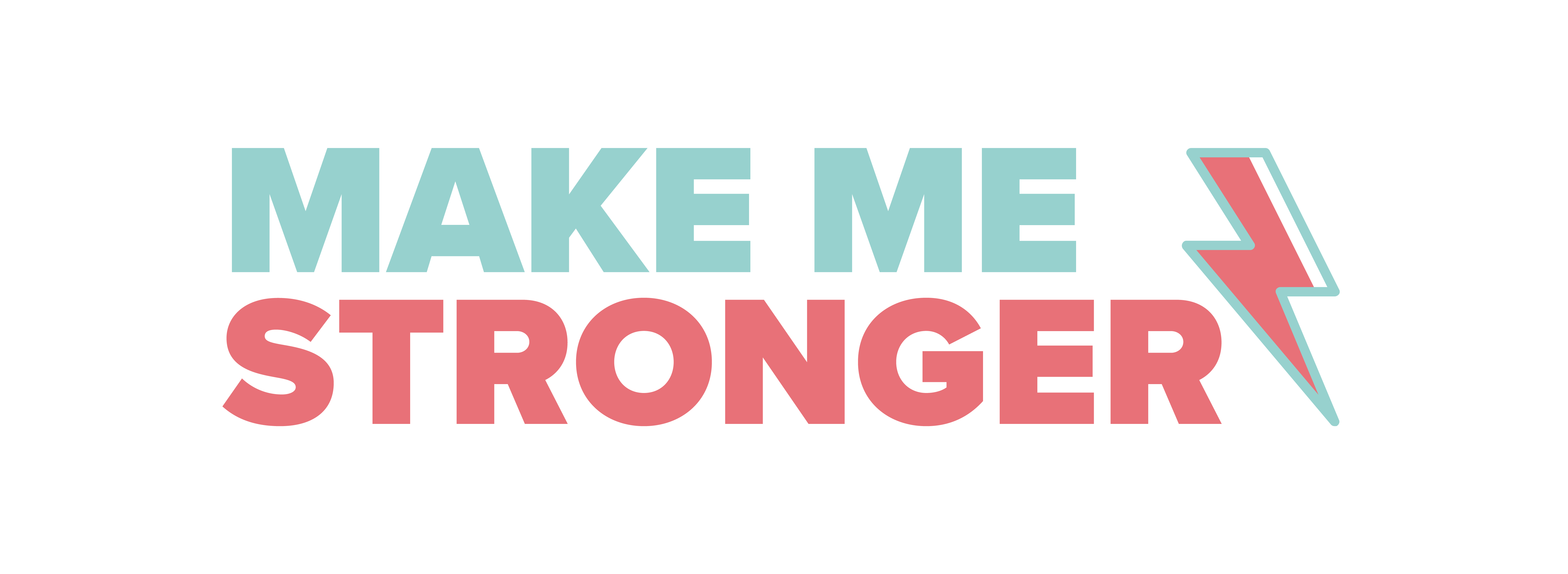 Make Me Stronger